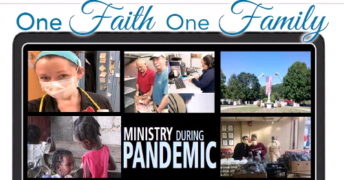 "Ministry During Pandemic- Special ""One Faith, One Family"" Edition of the Four County Catholic"